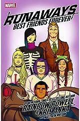 Runaways by Rainbow Rowell & Kris Anka Vol. 2: Best Friends Forever (Runaways by Rainbow Rowell (2017), Band 2) Taschenbuch