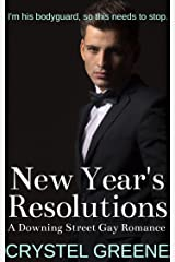 New Year's Resolutions: A Downing Street Gay Romance (English Edition) Kindle Ausgabe