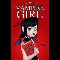 Children's Book : Vampire Girl: (Friendship, Grow up, Coming of Age, Books for Girls 9-12)