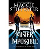 The Mister Impossible (The Dreamer Trilogy #2)
