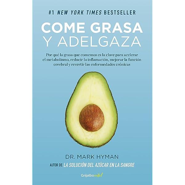 Come grasa y adelgaza (Colección Vital): Por qué la grasa que ...