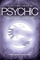 Help! I Think I Might Be Psychic Paperback
