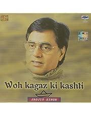 Woh Kagaz Ki Kashti-Jagjit Singh