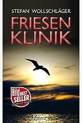 Friesenklinik: Ostfriesen-Krimi (Diederike Dirks ermittelt 2) Kindle Ausgabe