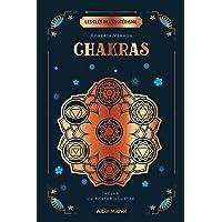 Les Clés de l'ésotérisme - Chakras