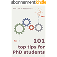 101 Top Tips for PhD Students (English Edition)