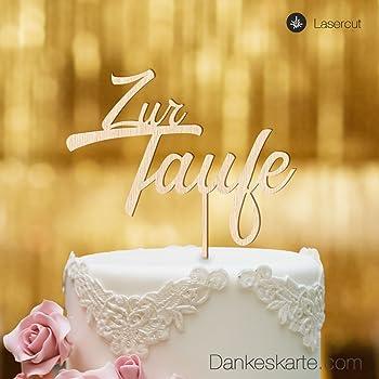 Dankeskartecom Cake Topper Zur Taufe Zweizeilig Für Die Tauftorte Buchenholz Xl