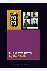 Geto Boys' The Geto Boys (33 1/3) Paperback