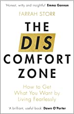 The Discomfort Zone: How to Get What You Want by Living Fearlessly (English Edition)