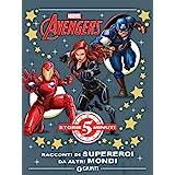Avengers. Racconti di supereroi da altri mondi. Ediz. a colori