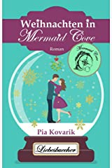 "Weihnachten in Mermaid Cove (Die ""Mermaid Cove""-Reihe 2) Kindle Ausgabe"
