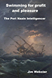 Swimming for Profit and Pleasure: The Port Naain Intelligencer