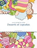 Livre de coloriage pour adultes Desserts et cupcakes 1, 2 & 3