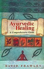 Ayurvedic Healing: A Comprehensive Guide