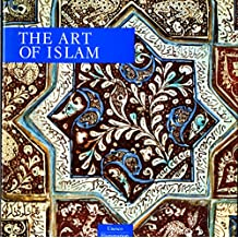 The Art of Islam (UNESCO/Flammarion series)