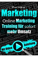 Marketing: Online Marketing Training für sofort mehr Umsatz Kindle Ausgabe