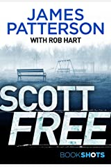 Scott Free: BookShots Kindle Edition