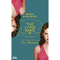 The Lying Game - tome 6 (TERRITOIRES)