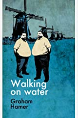 Walking on Water (The Characters Compilation Book 2) Kindle Edition