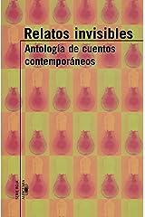 Relatos Invisibles: Antologia de Cuentos Contemporaneos (Alfaguara Serie Roja) Tapa blanda