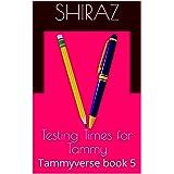 Testing Times for Tammy: Exam season approaches (Tammyverse Book 5) (English Edition)