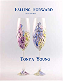 Falling Forward - Poetry and Haiku (English Edition)