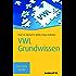 VWL Grundwissen: TaschenGuide (Haufe TaschenGuide 167)