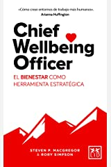 Chief Wellbeing Officer: El bienestar como herramienta estratégica Paperback