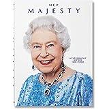 Her Majesty. A photographic history 1926-today. Ediz. inglese, francese e tedesca