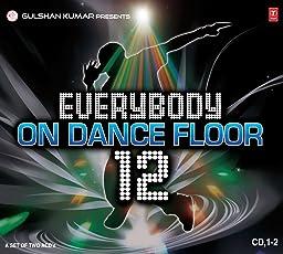 Everybody On Dance Floor - Vol. 12