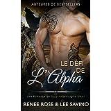 Le Défi de l'Alpha: Une romance de loup métamorphe biker