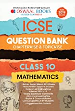 Oswaal ICSE Question Bank Class 10 Maths Chapterwise and Topicwise (For March 2019 Exam)