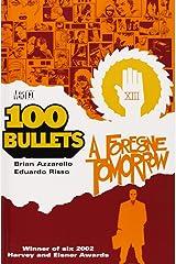 100 Bullets Vol. 4: A Foregone Tomorrow Taschenbuch