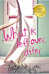 What Is Left Over, After Kindle Edition