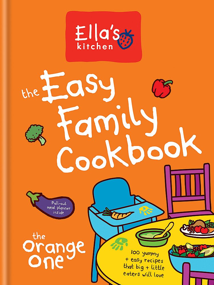 Ella's Kitchen: The Easy Family Cookbook 1