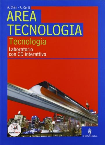 Area tecnologica. Tecnologia-Disegno. Con 48 tavole e organizer. Per la scuola media. Con CD-ROM