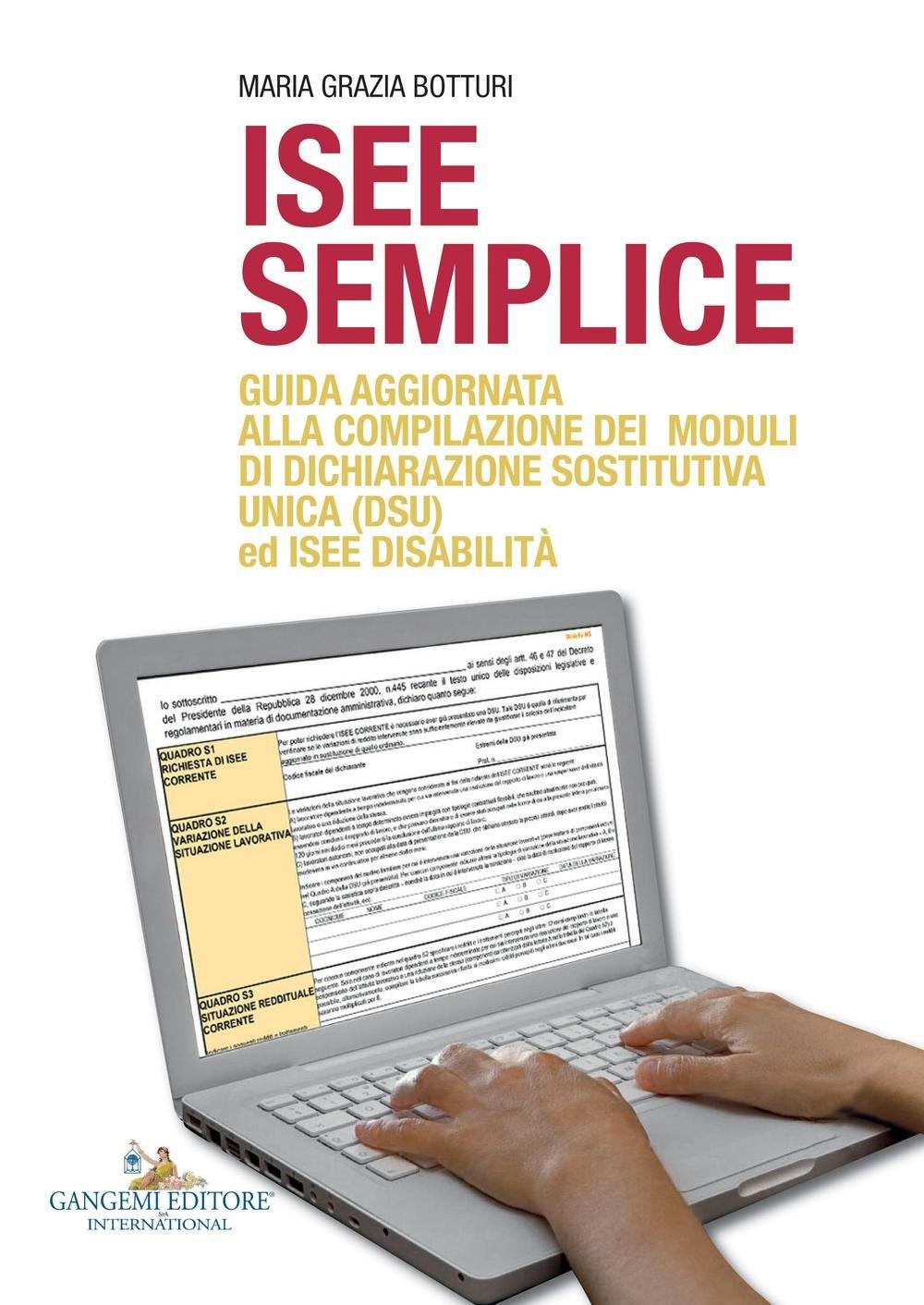 ISEE semplice. Guida aggiornata alla compilazione dei moduli di dichiarazione sostitutiva unica (DSU