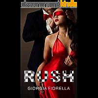 Rush (Italian Edition)