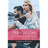 Persuasion: About Austen's Lessons Series