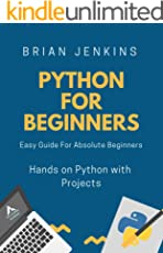Python:Python Programming For Beginners: Easy Guide For Absolute Beginners