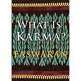What Is Karma? (Easwaran Inspirations Book 5)