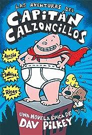 Las Aventuras del Capitan Calzoncillos (the Adventures of Captain Underpants) (El Capitan Calzoncillos / Captain Underpants)