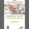 Fratelli tutti: Enciclica sulla fraternità e l'amicizia sociale