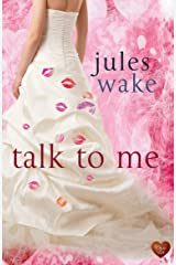 Talk to Me Kindle Edition
