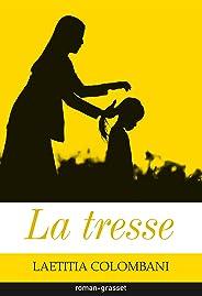 La tresse (Littérature Française)