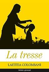 La tresse (Littérature Française) (French Edition)
