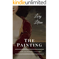 The Painting: A Pride and Prejudice Variation (English Edition)