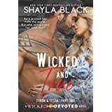 Wicked and True (Zyron and Tessa, Part Two): 4 (Wicked & Devoted)