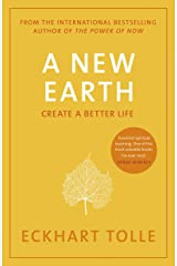 A New Earth: The life-changing follow up to The Power of Now. 'My No.1 guru will always be Eckhart Tolle' Chris Evans: Create a Better Life Taschenbuch