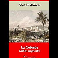 La Colonie – suivi d'annexes: Nouvelle édition 2019